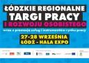 II Łódzkie Regionalne Targi Pracy i Rozwoju Osobistego